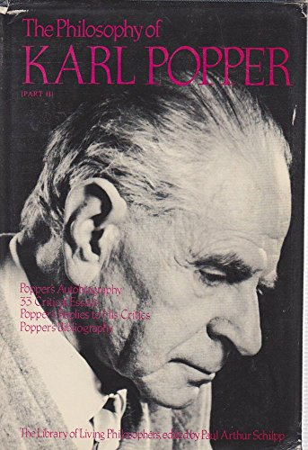 The Philosophy of Karl Popper. The Library of Living Philosophers, Vol. XIV [14], Books I [1] &...