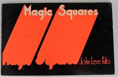 Magic Squares.: Fults, John Lee.