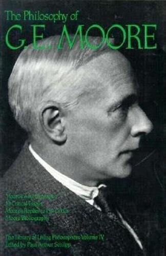 9780875482859: The Philosophy of G. E. Moore, Volume 4 (Library of Living Philosophers)