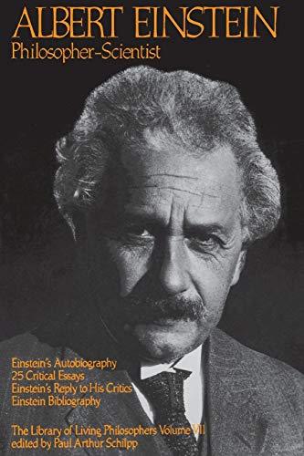 Albert Einstein, Philosopher-Scientist: Paul Arthur Schilpp