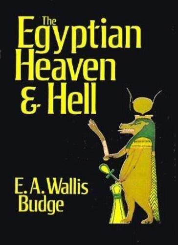 9780875482989: Egyptian Heaven and Hell