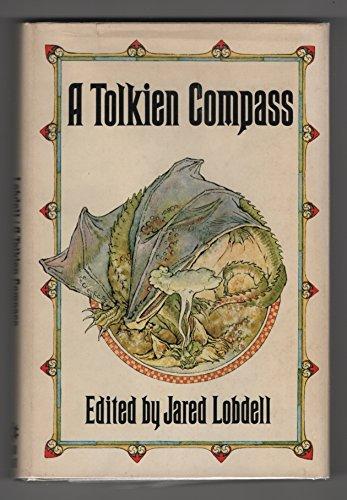 A Tolkien Compass: Including J. R. R.: J. R. R.