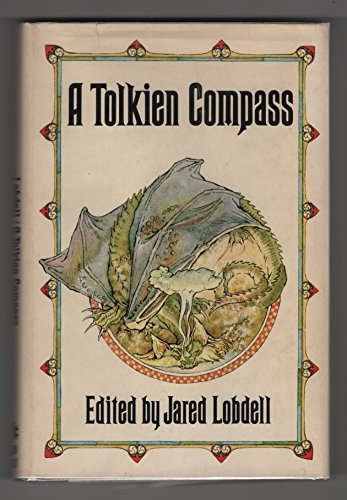 9780875483160: A Tolkien Compass: Including J. R. R. Tolkien's Guide to the Names in The Lord of the Rings