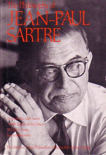 9780875483542: Philosophy of Jean Paul Sartre (The Library of Living Philosophers, Vol. XVI)
