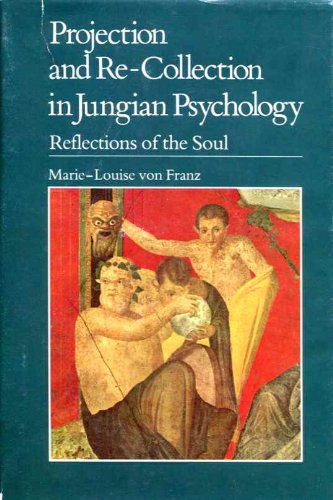 9780875483573: Projection RE-Coll Jung Psych (The Reality of the psyche series)