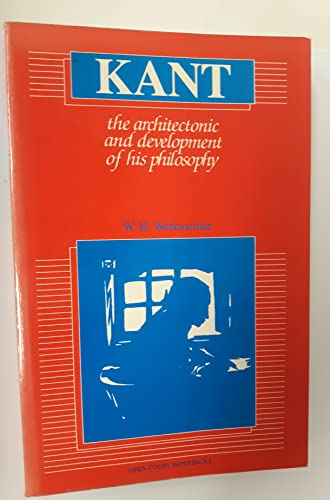 Kant: The Architectonic and His Development of: W. H. Werkmeister