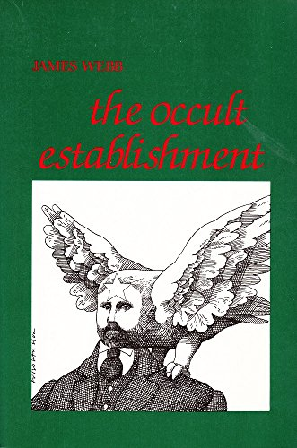 The Occult Establishment: Webb, James