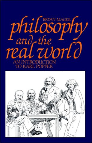 9780875484365: Philosophy and the Real World: An Introduction to Karl Popper