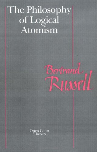 9780875484433: The Philosophy of Logical Atomism (Open Court Classics)