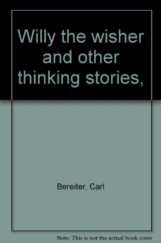 9780875485157: Willy the wisher and other thinking stories,