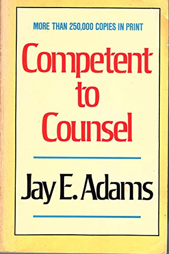 9780875520179: Competent to Counsel (Jay Adams Library)