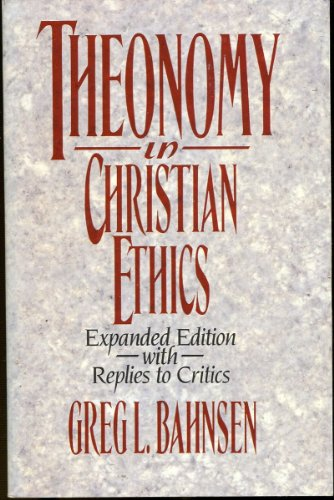 9780875521114: Theonomy in Christian Ethics