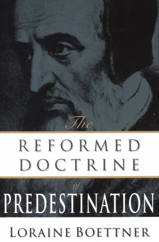 9780875521121: Reformed Doctrine of Predestination