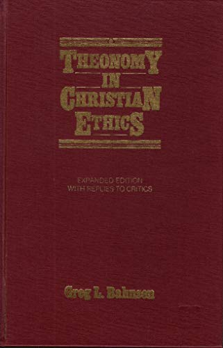 9780875521176: Theonomy in Christian Ethics