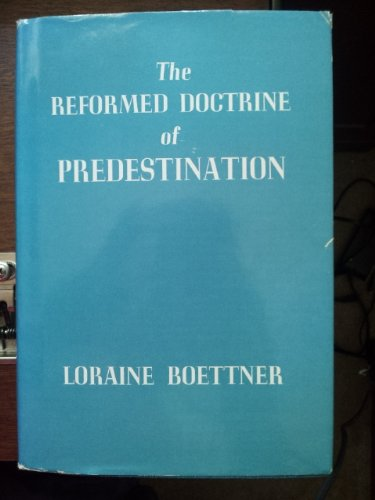 9780875521299: Reformed Doctrine of Predestination