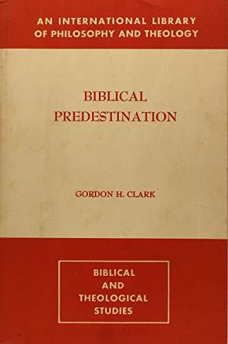 9780875521374: Biblical Predestination