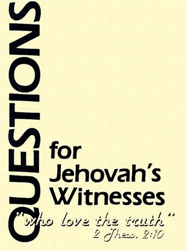 9780875521626: Questions for Jehovah's Witnesses