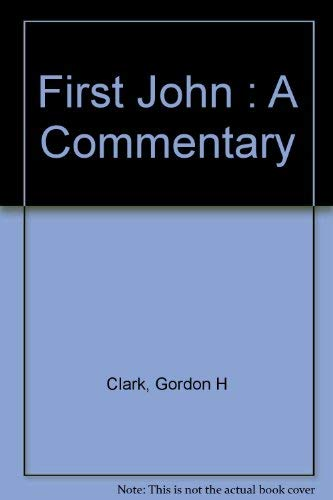 9780875521664: First John : A Commentary