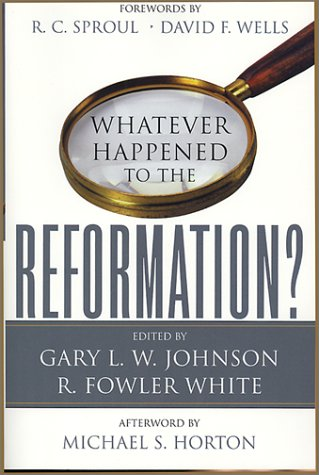 9780875521831: Whatever Happened to the Reformation?