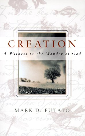 9780875522036: Creation: A Witness to the Wonder of God