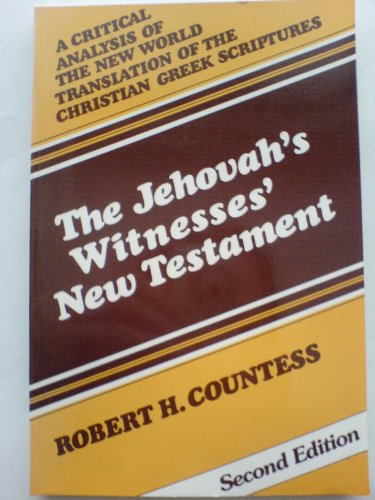 9780875522104: Jehovah's Witnesses' New Testament: A Critical Analysis