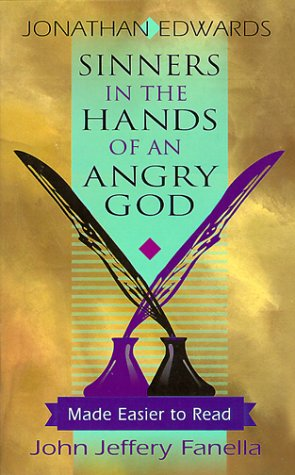 9780875522135: Sinners in the Hands of an Angry God: Made Easier to Read