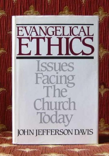 9780875522227: Evangelical ethics: Issues facing the church today