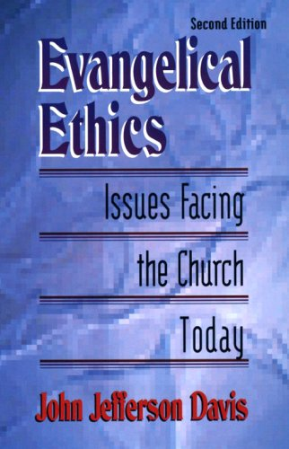 9780875522234: Evangelical Ethics: Issues Facing the Church Today
