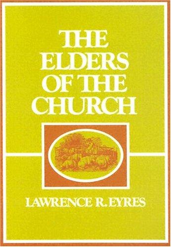 9780875522586: Elders of the Church