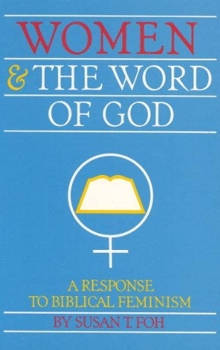 9780875522685: Women and the Word of God: A Response to Biblical Feminism
