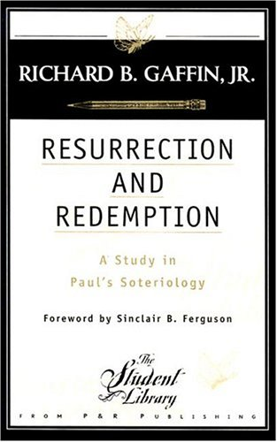 9780875522715: Resurrection and Redemption: A Study in Paul's Soteriology