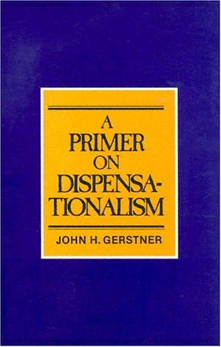 9780875522739: Primer on Dispensationalism
