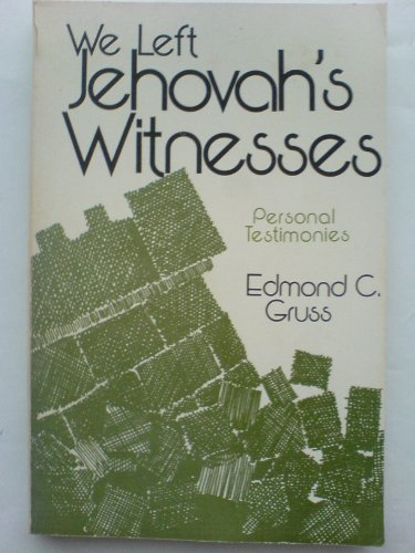 9780875523071: We Left Jehovah's Witnesses: Personal Testimonies