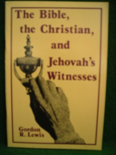 9780875523248: Bible, the Christian & Jehovah's Witnesses