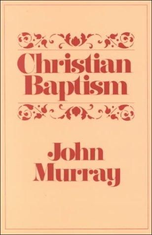 9780875523439: Christian Baptism