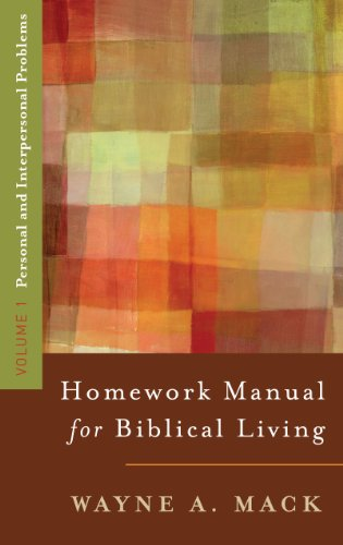 9780875523569: A Homework Manual for Biblical Living: Personal and Interpersonal Problems (Homework Manual for Biblical Living, Volume 1)