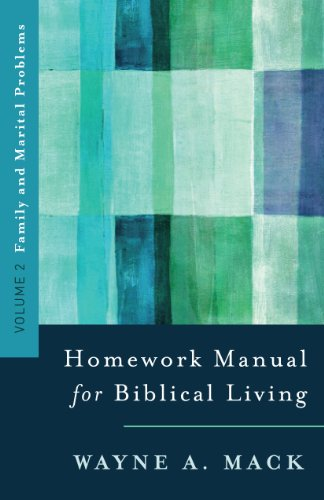 9780875523576: A Homework Manual for Biblical Living: Family and Marital Problems