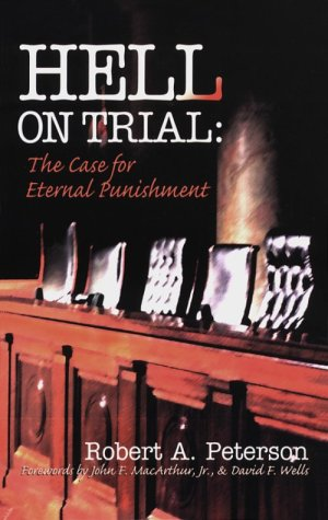 9780875523729: Hell on Trial: The Case for Eternal Punishment