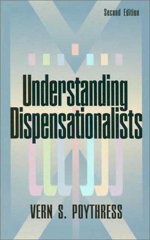 9780875523743: Understanding Dispensationalists