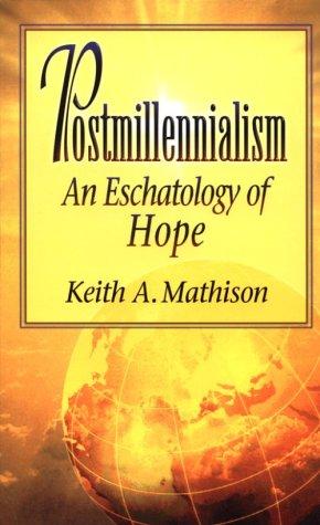 9780875523897: Postmillennialism: An Eschatology of Hope