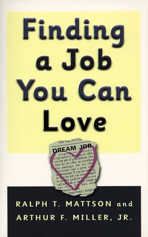 9780875523934: Finding a Job You Can Love