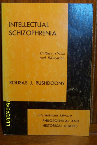 9780875524115: Title: Intellectual Schizophrenia