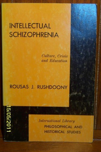 9780875524115: Intellectual Schizophrenia