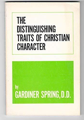 9780875524412: Distinguishing Traits of Christian Character