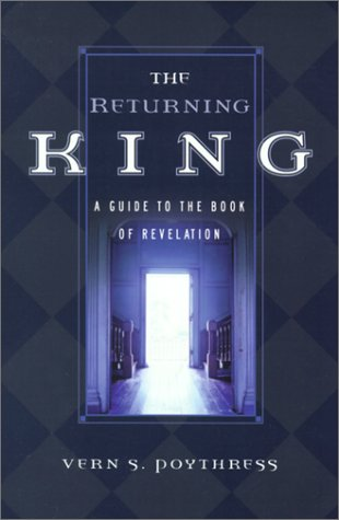 9780875524627: The Returning King: A Guide to the Book of Revelation