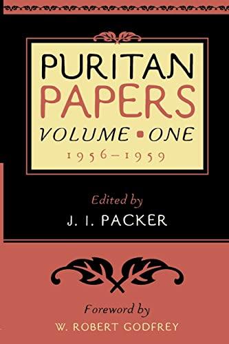 Puritan Papers, Vol. 1 (Puritan Papers): Packer, J I