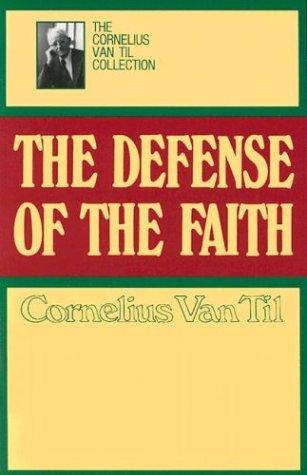 The Defense of the Faith