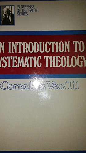 9780875524887: An Introduction to Systematic Theology