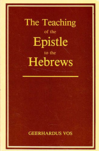 9780875525037: The teaching of the Epistle to the Hebrews