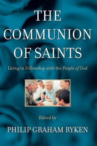 9780875525075: The Communion of Saints: Living in Fellowship With the People of God